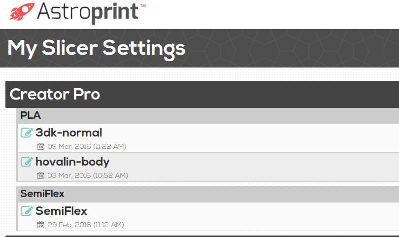 Save Slicer Settings on AstroPrint
