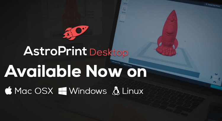 AstroPrint Desktop: A Cross platform desktop app for rotating and scaling your 3D Printable designs