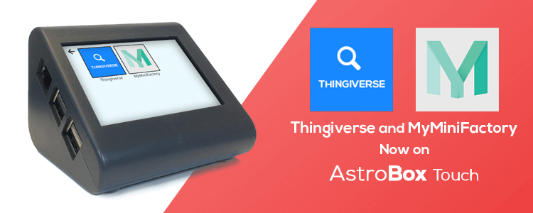 MyMiniFactory and Thingiverse apps on AstroBox Touch